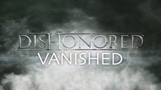 Dishonored: Vanished Achievement Guide