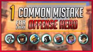 1 COMMON MISTAKE for every OFFENSE HERO in Overwatch