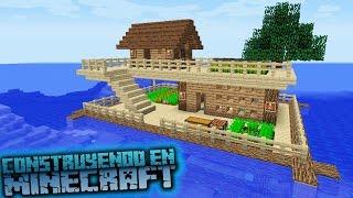Como hacer una casa sobre el agua para survival en minecraft OmarZcraft