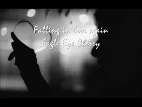 Eagle Eye Cherry - Falling in love again