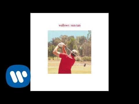 Wallows - Sun Tan (Official Audio)