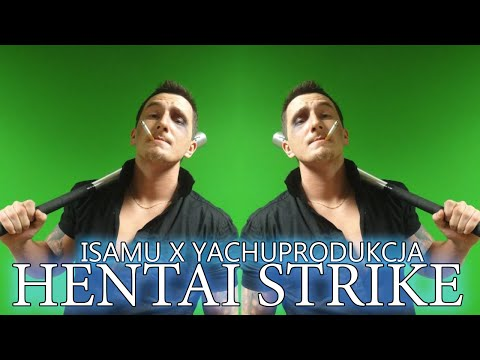 Yachostry Ft. Isamu - Hentai Strike video
