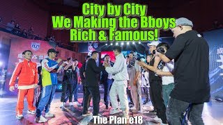 CITY BY CITY, WE MAKIN BBOYS RICH & FAMOUS! (CHENGDU VS TAINAN) | THE PLAN #18