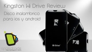 Kingston Wi Drive, Aumenta la capacidad de tus dispositivos de apple y android