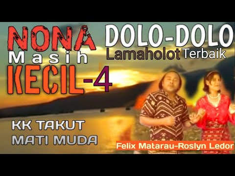 NONA MASI KECIL 4 (DOLO) - POP DAERAH LAMAHOLOT - NTT