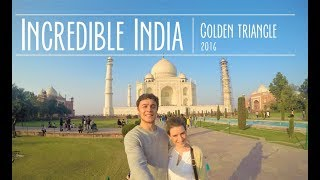 GoPro Travel: Incredible India - Golden Triangle 2016