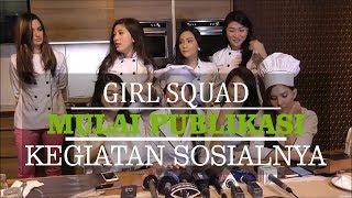 Girl Squad Ingin Memberi Inspirasi  Masyarakat Melalui Kegiatan Sosial yang Dilakukannya