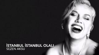 Sezen Aksu Istanbul Istanbul Olali