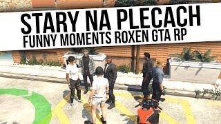 ROXEN GTA RP | STARY NA PLECACH | Funny Moments