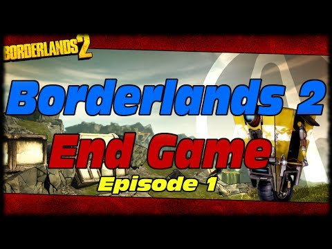 Borderlands 2 End Game Series Episode 1! Borderlands 2 End Game History Explained!