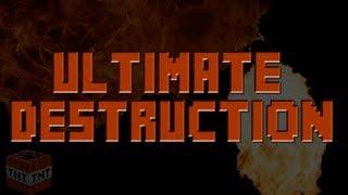 Ultimate Destruction - Minecraft