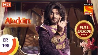 Aladdin - Ep 198 - Full Episode - 20th May, 2019