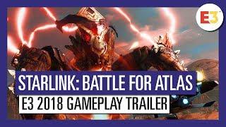 Starlink: Battle for Atlas: E3 2018 Gameplay Trailer
