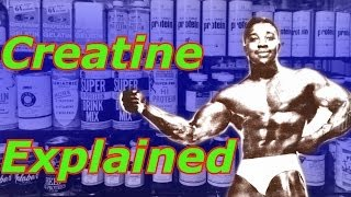 Creatine Explained - Bodybuilding Tips To Get Big