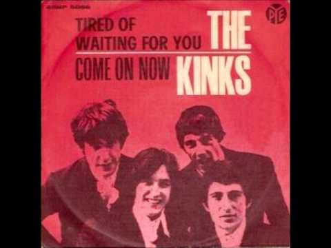 Kinks - So Tired Of Waiting For You