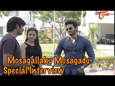 Mosagallaku Mosagadu Movie ||  Special Interview || Sudheer Babu || Nandini Rai || 01 Photo Image Pic