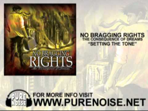 No Bragging Rights - Setting The Tone
