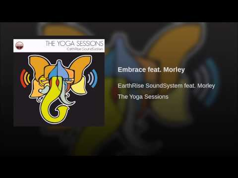Embrace feat. Morley