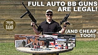 Full Auto BB Guns Are Legal! (...and cheap, too)