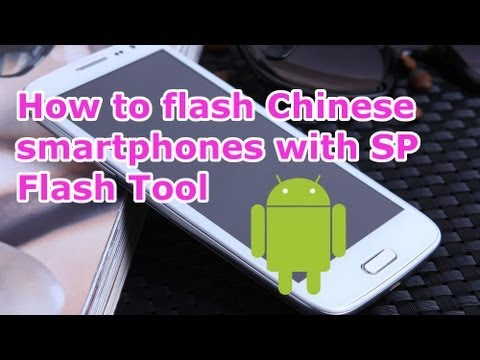 How To use SP Flash Tool For China Mobile Phones - HDC Legend S4 [HD]