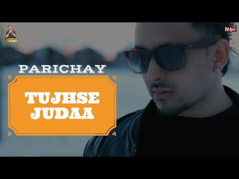 Parichay - Tujhse Judaa Full Song (New Single for 2014)