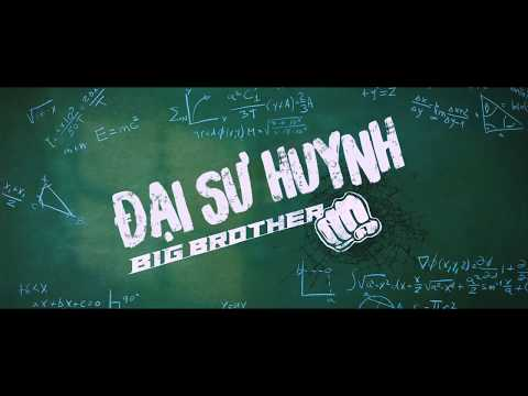 THẦY GIÁO ĐẠI CA - BIG BROTHER | TRAILER | KC 31.08.2018