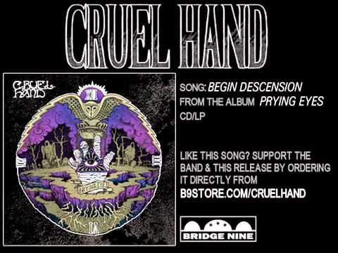 Cruel Hand - Begin Descension