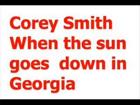 Cory Smith-When the sun goes down in Georgia