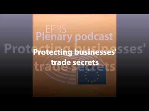 Protecting businesses' trade secrets [Plenary Podcast]