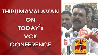 Thirumavalavan's Press Meet on Today's VCK Conference   FULL PRESS MEET   Thanthi TV