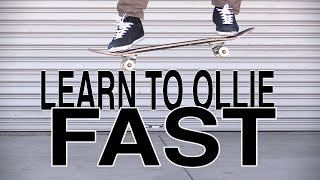 THE FASTEST WAY TO LEARN HOW TO OLLIE TUTORIAL