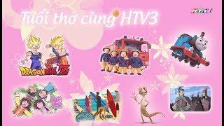 Những Tựa Phim Hoạt Hình Từng Được Chiếu Trên HTV3 ♥ | Tuổi Thơ Cùng HTV3 ‹‹ PHẦN 4 ››