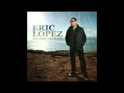 Eric Lopez – Im Overwhelmed