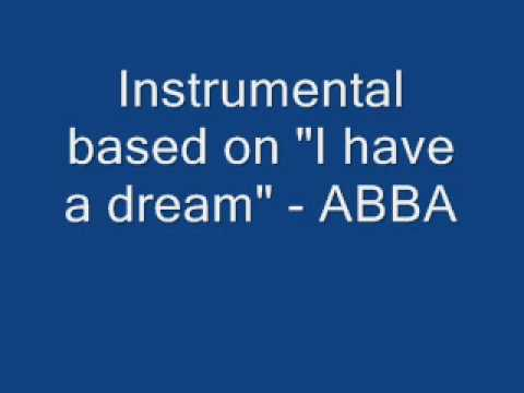 I Have A Dream  (instrumental) video