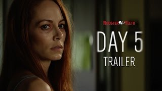 Day 5 Official Trailer (2016) HD | Rooster Teeth