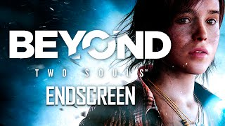 ENDSCREEN 💜 Beyond Two Souls - Remastered