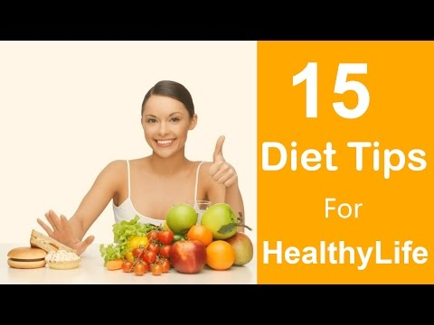 15 Simple Diet Tips For a Healthy Life