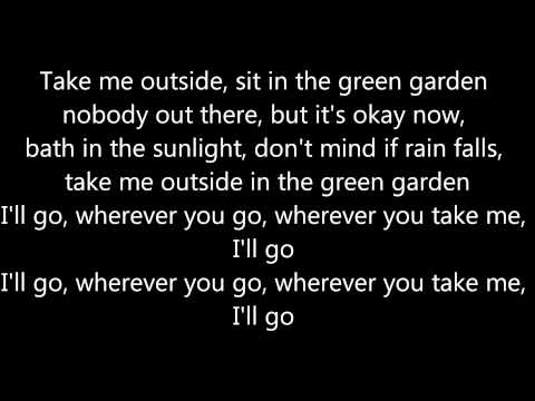 Green Garden - Laura Mvula - With Lyrics