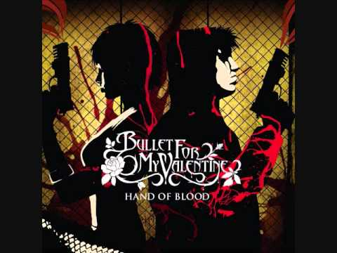 Bullet For My Valentine - Hand Of Blood (album)