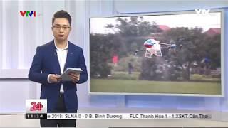 Chuyển động 24h VTV1 - Máy bay phun thuốc BVTV đầu tiên tại Việt Nam