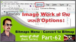 Convert to Bitmap from Bitmaps Menu in CorelDraw X