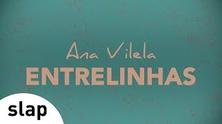 Ouça Ana Vilela - Entrelinhas Álbum Ana Vilela