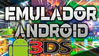¡DESCARGA el EMULADOR de 3DS para ANDROID! - [Oscar Brock]