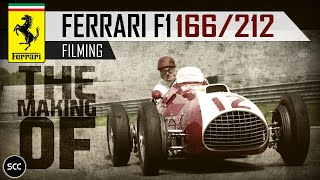 FERRARI 166/212 F1 - The Making of  movie - Pure Ferrari V12 sound - Flyby - Track action! | SCC TV