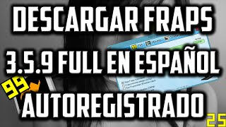 Descargar Fraps 3.5.9 Full Autoregistrado 2016