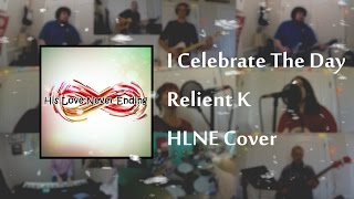 I Celebrate The Day - Relient K - HLNE Cover
