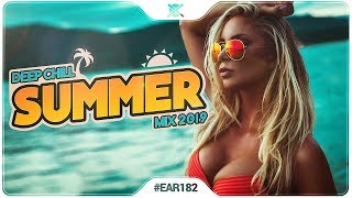 Ibiza Summer Mix 2019 🌴 | Best of Deep House Chill Out | EAR #182