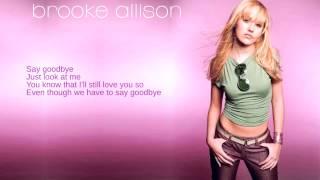 Watch Brooke Allison Say Goodbye video