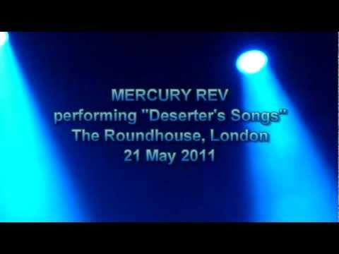 Mercury Rev, Deserter's Songs, London 21.5.11