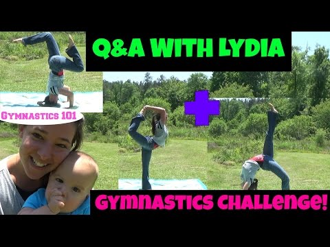 Q&A With Lydia + Gymnastics Challenge! | Gymnastics 101